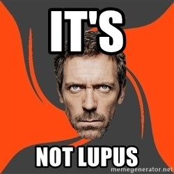 AngryDoctor - it's not lupus