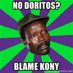 Mad Kony - No doritos? Blame kony