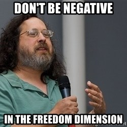 Richard Stallman - Don't Be negative In The Freedom Dimension