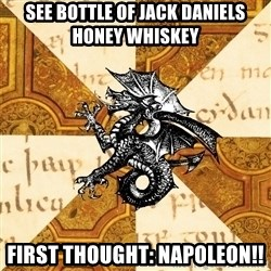 History Major Heraldic Beast - See Bottle of Jack Daniels Honey Whiskey First Thought: Napoleon!!