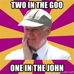 Mr.Lloyd - Two in the goo one in the john
