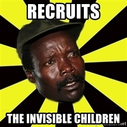 KONY THE PIMP - Recruits the invisible children