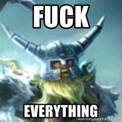 Olaf League of Legends - FUCK EVERYTHING