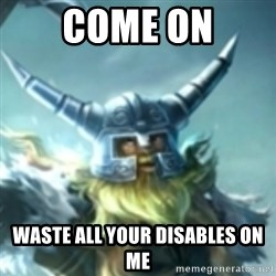 Olaf League of Legends - COME ON WASTE ALL YOUR DISABLES ON ME