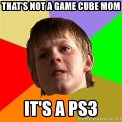 Angry School Boy - that's not a game cube mom it's a ps3