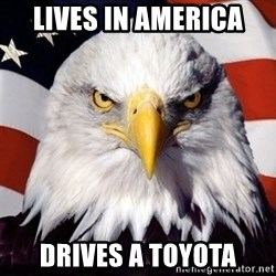 American Pride Eagle - lives in america drives a toyota