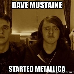 Metal Guitarists - dave mustaine started metallica