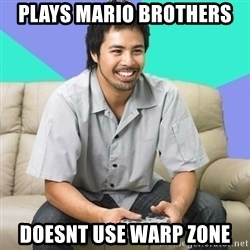 Nice Gamer Gary - Plays mario brothers doesnt use warp zone