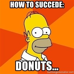 Homer Advice - how to succede: donuts...