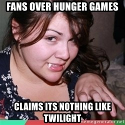 Twihard Social Butterfly - FANS OVER HUNGER GAMES CLAIMS ITS NOTHING LIKE TWILIGHT