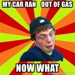 Jake the Rake - my car ran    out of gas now what