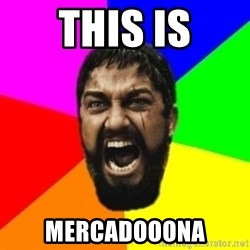 sparta - this is MERCADOOONA