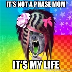 Insanity Scene Wolf - it's not a phase mom it's my life