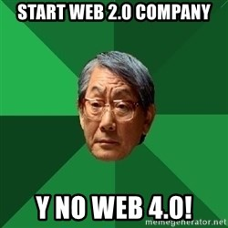 High Expectations Asian Father - START WEB 2.0 Company y no web 4.0!