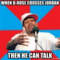 Allen Iverson - WHEN D-ROSE CROSSES JORDAN THEN HE CAN TALK