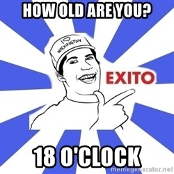 Exito Open English - HOW OLD ARE YOU? 18 O'CLOCK