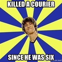 dendi - Killed a courier Since he was six