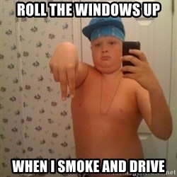 Cookie Gangster - Roll the windows up when i smoke and drive