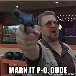 WalterGun - Mark it P-0, dude