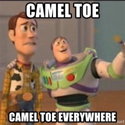 Buzz - Camel toe Camel toe everywhere