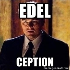 inception - EDEL Ception
