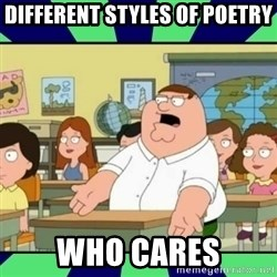 Who Cares? - Different styles of poetry who cares