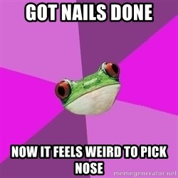Foul Bachelorette Frog - Got nails done now it feels weird to pick nose