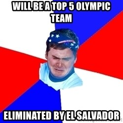 US Soccer Fan Problems - Will be a top 5 olympic team eliminated by el salvador