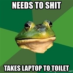 Foul Bachelor Frog - needs to shit takes laptop to toilet
