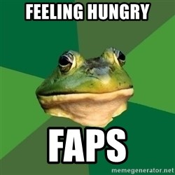 Foul Bachelor Frog - feeling hungry faps