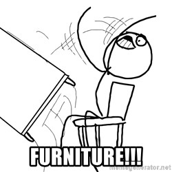 Desk Flip Rage Guy - furniture!!!