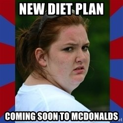 Fat Girlfriend in Denail - New DIET Plan Coming Soon to McDonalds