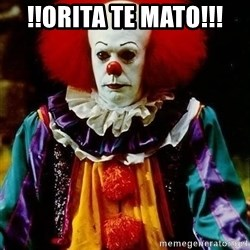 it clown stephen king - !!ORITA TE MATO!!!