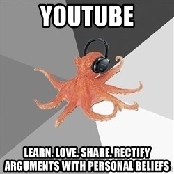 Musicnerdoctopus - youtube learn. love. share. rectify arguments with personal beliefs