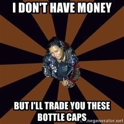 Hypocritcal Crust Punk  - I don't have money but I'll trade you these bottle caps