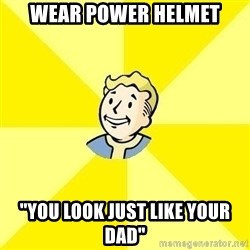"""Fallout 3 - Wear power helmet """"you look just like your dad"""""""