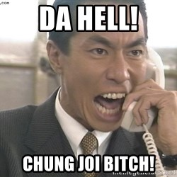 Chinese Factory Foreman - Da Hell! CHUNG JOI BITCH!