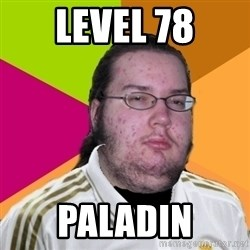 gordo granudo madridista - level 78 paladin