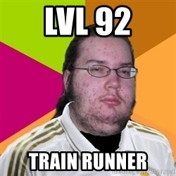 gordo granudo madridista - lvl 92 train runner