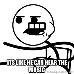 Cereal Guy - ... its like he can hear the music