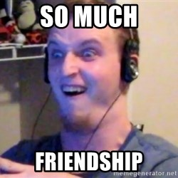 Brony Mike - So Much friendship
