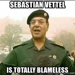 Iraqi Information Minister - Sebastian Vettel is totally blameless