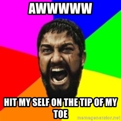 sparta - awwwww hit my self on the tip of my toe