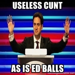 The Ed Miliband Game Show - useless cunt as is ed balls