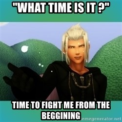 """Trollanort - """"What time is it ?"""" Time to fight me from the beggining"""