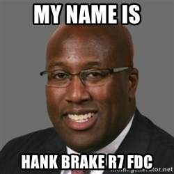 mikebrown1 - MY NAME IS Hank Brake R7 FDC