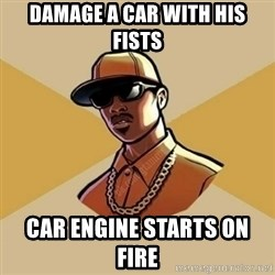Gta Player - DAMAGE A CAR WITH HIS FISTS CAR ENGINE STARTs ON FIRE