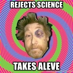 Russian Boozer - rejects science takes aleve