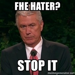 Unimpressed Uchtdorf - FHE Hater? STOP IT
