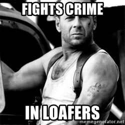 Bruce Willis - fights crime in loafers